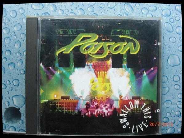 Poison - Swallow This, Live