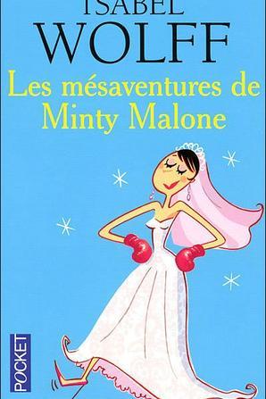 ~ Avis de grand frais ; Les mésaventures de Minty Malone ; Rose à la rescousse - Isabel Wolff