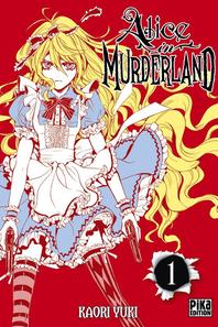 Mes mangas partie 5 : Alice in Murderland