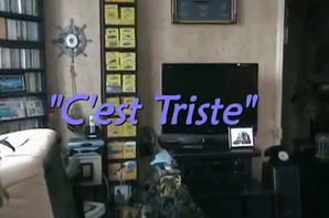 CLIP C'EST TRISTE (2012)