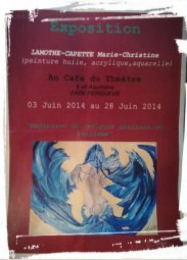 Exposition au Cfé du Thétare Périgueux du 3 Juin au 28 Juin 2014
