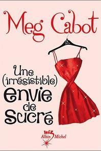 Des (irésistibles) envies de Meg Cabot