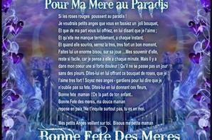 Pour ma Mère au Paradis et fêtes mères à tout !!!!