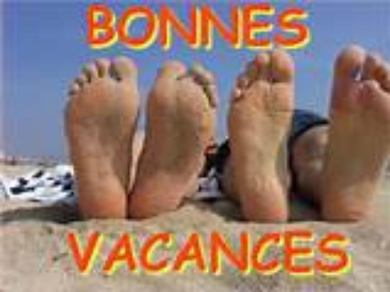 BONNES VACANCES A TOUTES ET TOUS