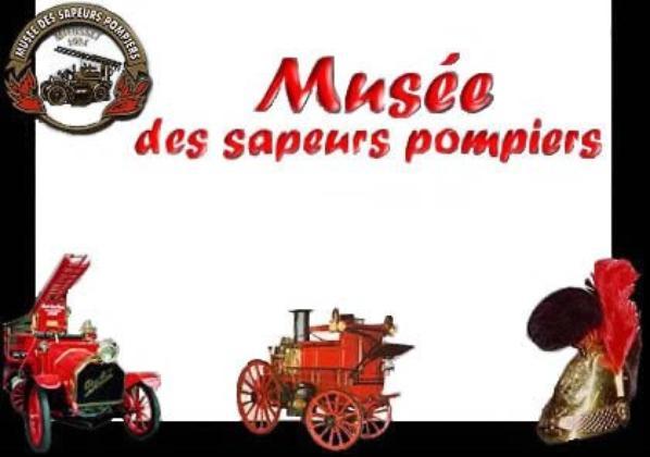 Musées des Pompiers pour découvrir le métier et rendre hommage aux héros...