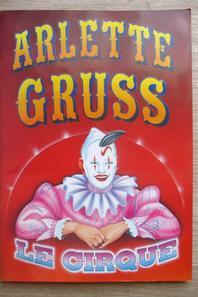 """le cirque ARLETTE GRUSS en 1996 présentait le spectacle """" LE CIRQUE """" !!!!"""