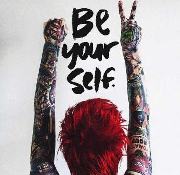 Be yourself and that's all