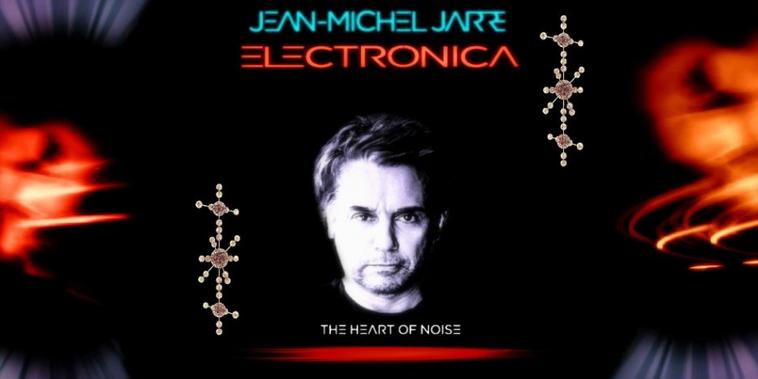 Jean Michel Jarre Electronica 2 The Heart of Noise