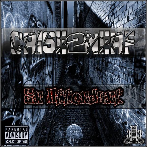 CRISE2NERF - EN ATTENDANT ( Mixtape underground )