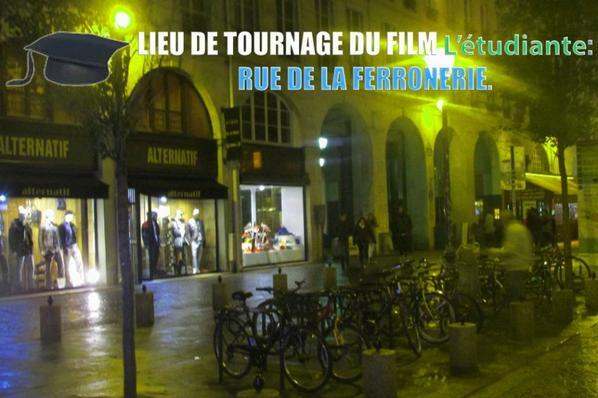 """Lieu de tournage du film """"L'étudiante"""": rue de la Ferronnerie."""
