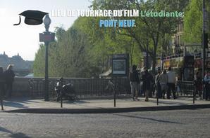 "Lieu de tournage du film ""L'étudiante"": Pont Neuf."