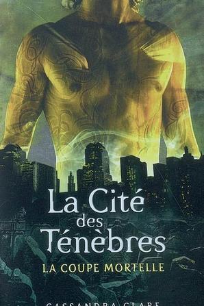 La cité des ténèbres t1: La coupe mortelle