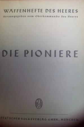 Livret de Propagande Pionnier. WW2 Allemand