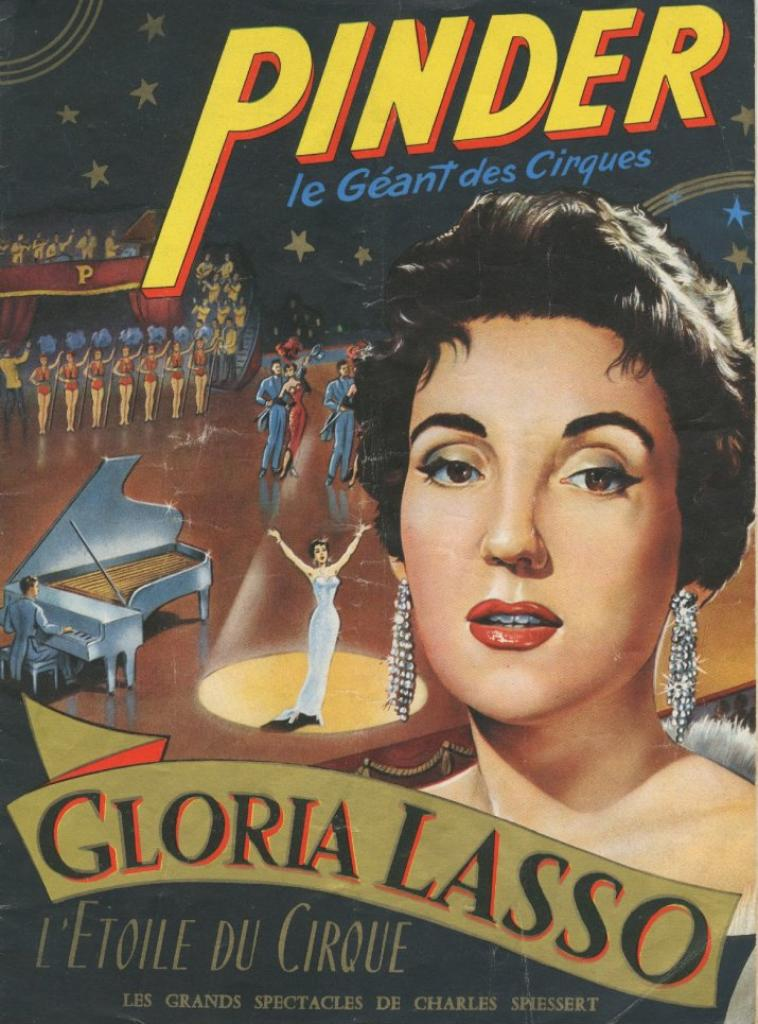 Gloria Lasso sous le plus beau chapiteau du monde .
