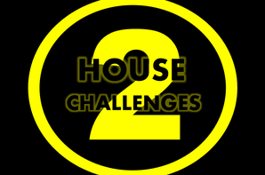 HOUSE CHALLENGES 2 - #SEMAINE 3