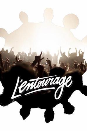 L'Entourage *-*