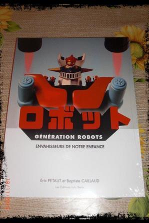 Livre, Goldorak - Génération Robots