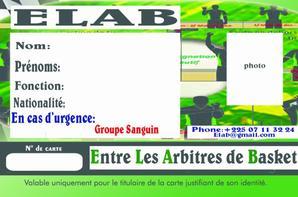 Salim Diallo  le nouveau président de l' ELAB   ELAB ( Entre Les Arbitres de Basket ) Les objectifs de l' ELAB c'est d'apporter un grand plus dans la carrière de tous les arbitres de Basket à tous les niveaux surtout sur le plan Social.Apporter de l'aide à tous les arbitres de la CFAMC et aussi les membres de l'AMABCI dans un esprit de partage, d'appui financier si possible et même matériel. ELAB veut voir toujours l' arbitre épanoui dans un esprit de seconde famille en quittant chez lui à la maison. ELAB est neutre sans parti pris.   A court - Moyen et long terme  ELAB je veux réaliser beaucoup de choses sans prendre un rond à quelqu'un   1- Faire des prêts aux arbitres 2- Offrir des jeux de maillots -des sifflets - des pantalons- des serviettes - des sacs  à la CFAMC 3- Organiser pourquoi pas un tournoi ou des Matches Amicaux 4- Organiser de sortie de divertissements (Night -club - Restaurant - Plage  Partie..) 5 - Voyager à l'intérieur pour du tourisme  6- Aider tous ceux qui n'ont pas du boulot  avoir un petit boulot quelque part si possible 7-Permettre à l'arbitre d'avoir une assurance 8 - Amener l'arbitre à aimer le corps arbitral  9-Passer à la télé ou à la radio dans des Emissions 10- Réaliser un Film sur le monde du Basket et de l'Arbitrage
