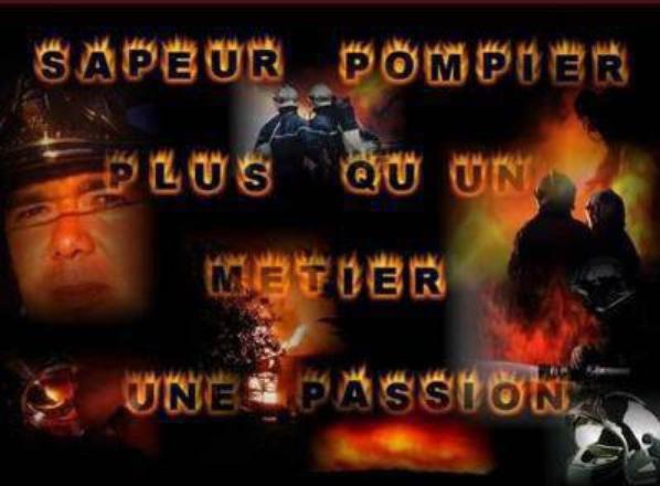 sapeur pompier c'est une passion