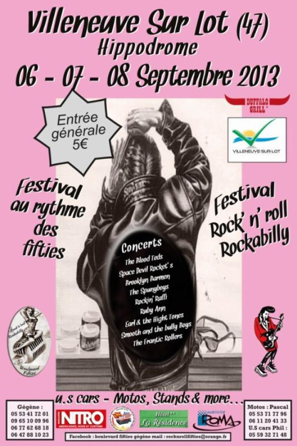 Ce n'est plus à Nicole mais c'est à VILLENEUVE SUR LOT hippodrome. Que Boulevard Fifties et Gégène organise sont 7 ème festival.