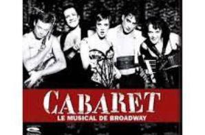 """Mon prochain spectacle """"cabaret le musical de broadway"""""""