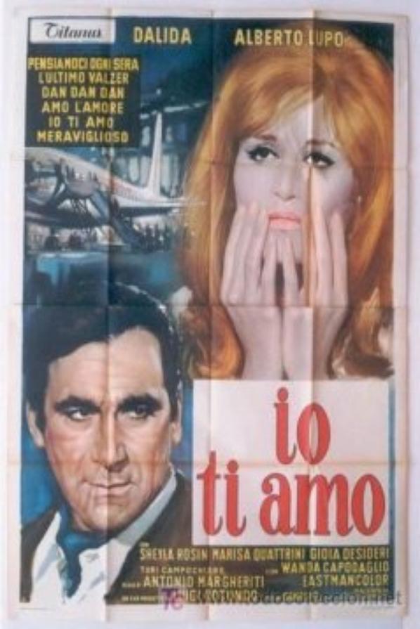 Io ti amo. Dalida et Alberto Lupo.
