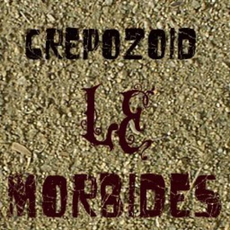 CREPOZOID LE MORBIDES