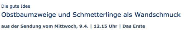 Obstbaumzweige und Schmetterlinge als Wandschmuck - ARD-Buffet :: Die gute Idee | SWR.de