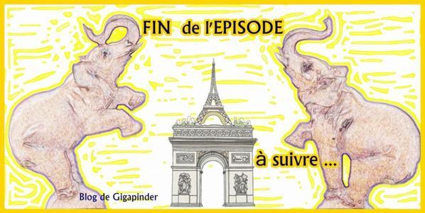 FIN DU 9èm EPIDODE  DE CIRKAPARIS