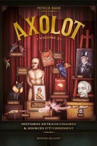 Axolot, tome 1, 2 et 3 (coffret) - Patrick Baud