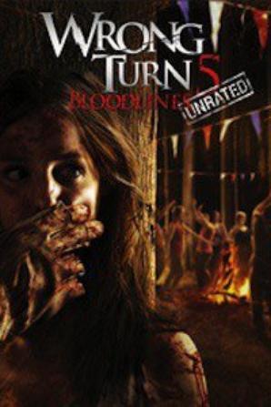 Détour Mortel 5 - Wrong Turn 5 (Bloodlines)