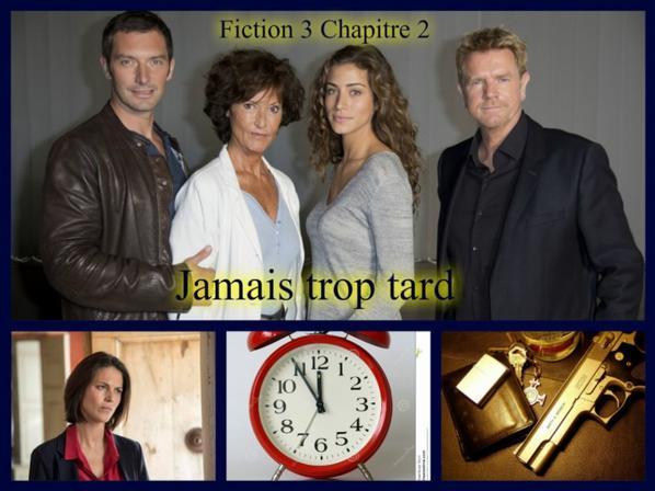 Fiction 3 Chapitre 2 Jamais trop tard !?
