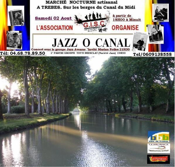 JAZZ O CANAL    GRATUIT  le 02 août 2014  TREBES, PORT DU CANAL