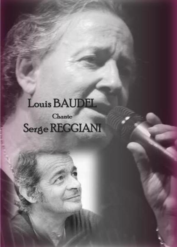DIMANCHE 26 OCTOBRE 2014 CONCERT : Louis BAUDEL  Chante REGGIANI A l'AUDITORIUM