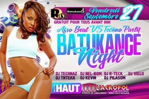 VENDREDI 27 SEPTEMBRE • TWERK IT PARTY 2 & AFRO BEAT VS TECHNO PARTY BATUKANCE NIGHT • A L'ACROPOL