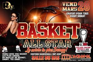 ☆ BASKET ALL STAR ☆ & ☆ FESTA DJA KA DA ☆ VENDREDI 28 MARS ☆
