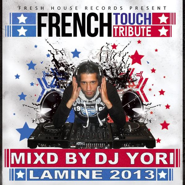FEENCH TOUCH TRIBUTE 2013 DJ YORI LAMINE