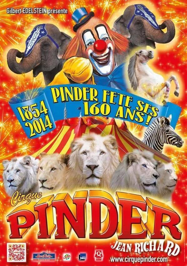 Voici L Affiche Officiel De La Tournee 2014 Du Cirque Pinder Vos Meilleurs Souvenirs De Cirque