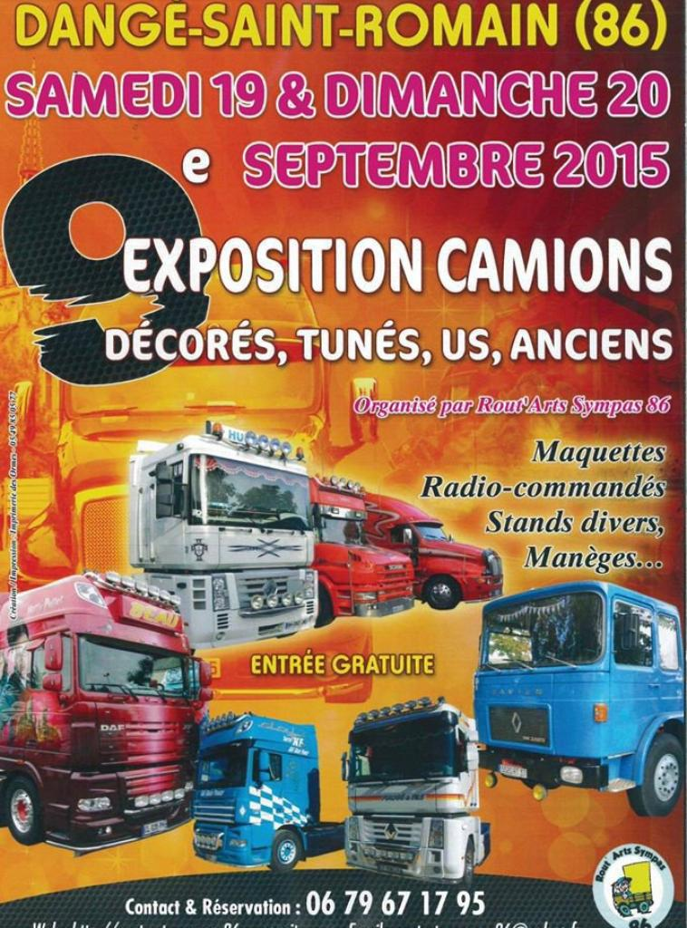 re bonjour a vous tous bien to ( Exposition de camions décorés - Dange Saint Romain 2015 )  ( 24 Heures Camions 215  le /10/ et /11/ )