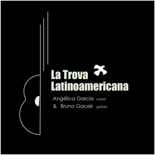 """""""La Trova Latinoamericana"""""""