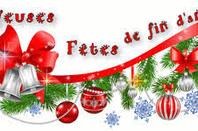 Joyeuses fêtes de fin d'années a tous