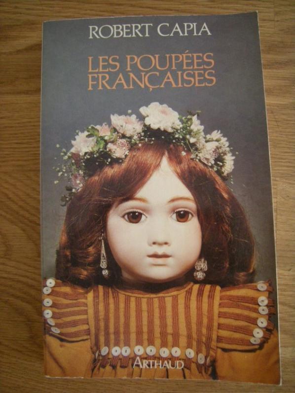 Les poupées Françaises de Robert Capia