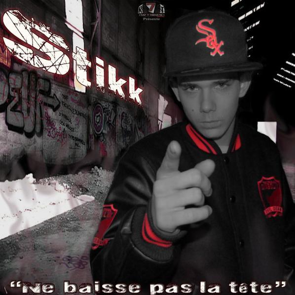 """SORTI DU EP DE STIKK """""""" NE BAISSE PAS LA TÊTE"""