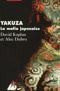 Les Yakuza : le crime organisé japonais