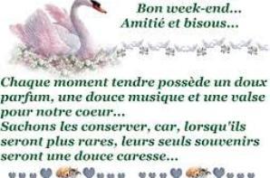 bjr mes amis je vous souhait a tous une tre bonne journée bon week end a toutes mes amitié bisou