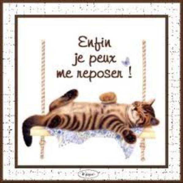 Je vais me reposer !!