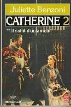Livres de Poches : Benzoni  Juliette Catherine  et Vidéo épisodes 1- 2  Vus