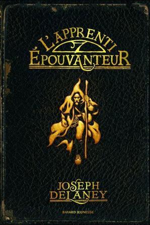 L'épouvanteur T.1 : l'apprenti épouvanteur - Joseph Delaney