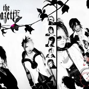 The GaZettE ma réason de vivre ^!^