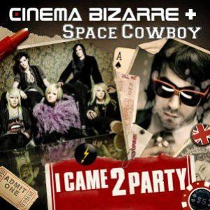 Cinema bizarre- I came to party